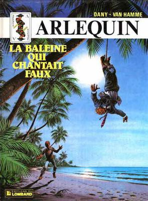Arlequin # 3 - La baleine qui chantait faux