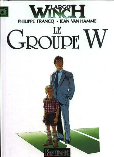 Largo Winch # 2 - Le groupe W