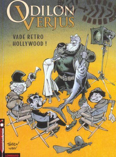 Les Exploits d'Odilon Verjus # 6 - Vade retro Hollywood !