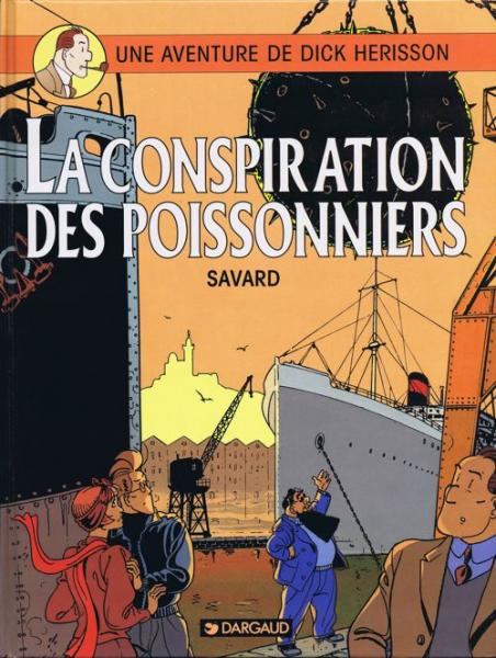 Dick Hérisson # 5 - La conspiration des poissonniers