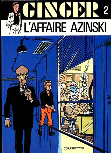 Ginger # 5 - Affaire Azinski, l