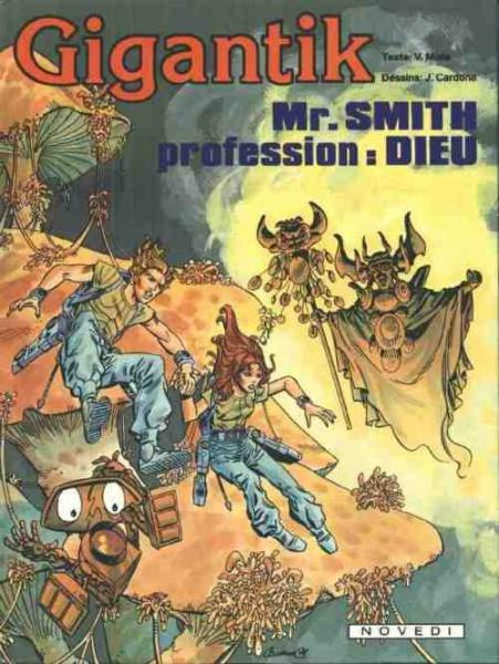 Gigantik # 7 - Mr. Smith, profession : dieu