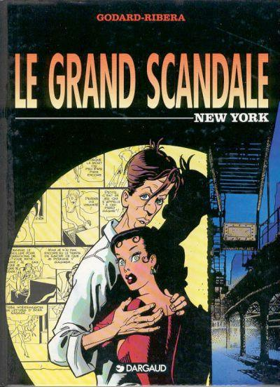 Le grand scandale # 1 - New York
