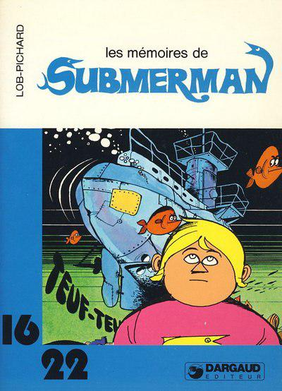 Submerman # 3 - Les Mémoires de Submerman