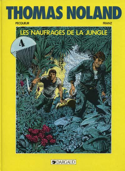 Thomas Noland # 4 - Naufragés de la jungle