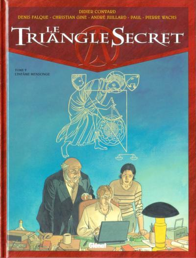 Le Triangle secret # 5 - L'infâme mensonge