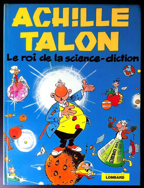 Achille Talon # 10 - Achille Talon le roi de la science-diction