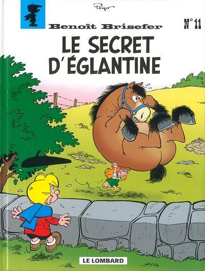Benoît Brisefer # 11 - Le secret d'Eglantine