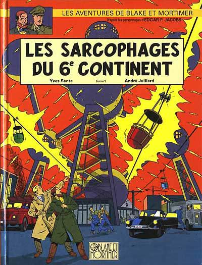 Blake et Mortimer # 15 - Sarcophages du 6éme continent - 1. La menace universelle