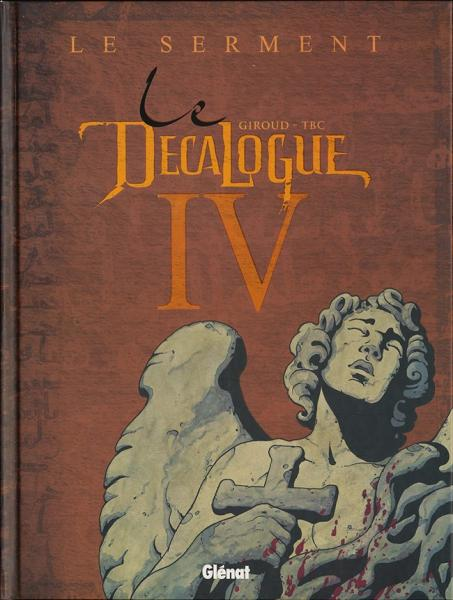 Le decalogue # 4 - Le Serment