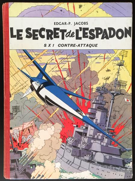 Blake et Mortimer # 2 - Le Secret de l'espadon :  SX1 contre attaque