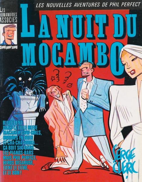 Phil perfect # 5 - La Nuit du mocambo - signé par S.Clerc