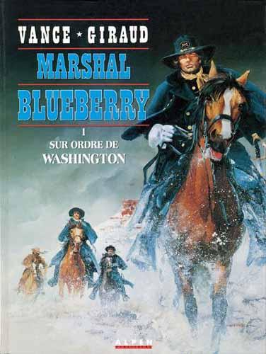 Marshal Blueberry # 1 - Sur ordre de Washington