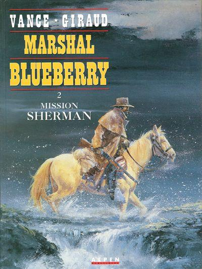 Marshal Blueberry # 2 - Mission Sherman