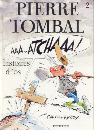 Pierre Tombal # 2 - Histoires d'os