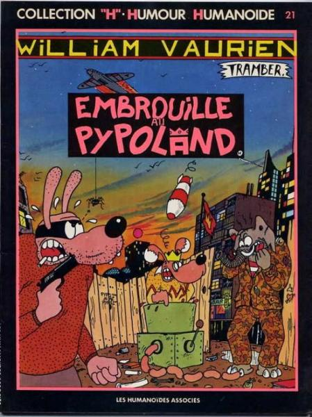 William Vaurien # 1 - Embrouille au Pypoland