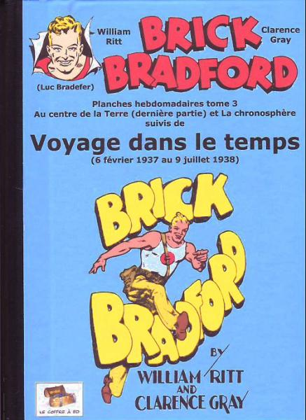Brick Bradford (strips quotidiens) # 3 - Au centre de la terre etc.