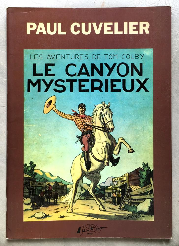 Tom Colby # 1 - Le Canyon mystérieux