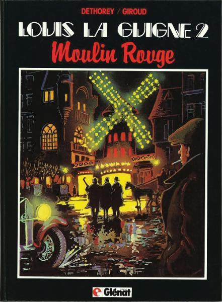 Louis la Guigne # 2 - Moulin rouge