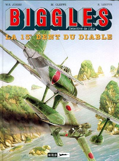 Biggles # 9 - La 13e dent du diable