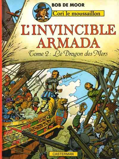 Cori le moussaillon # 3 - L'Invincible armada 2 - Le dragon des mers