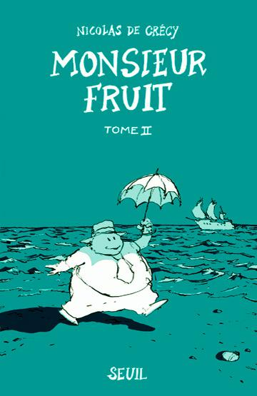 Monsieur Fruit # 2 - Monsieur Fruit tome 2