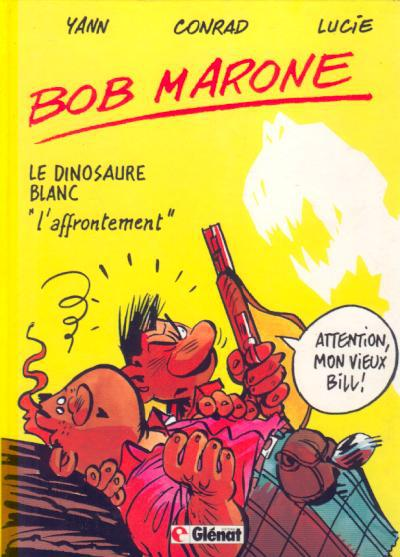 Bob Marone # 2 - L'affrontement